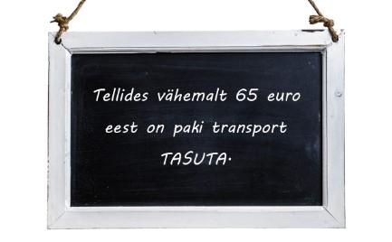 TASUTA TRANSPORT   !!